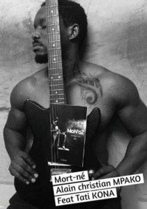 Alain Christian Mpako feat Tati KONA – Mort né officiel