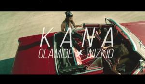 Olamide, Wizkid – Kana