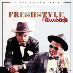 «ALAWOUBADÉ» le tout nouveau single du groupe FRESHSTYLE
