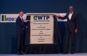 Le Rwanda a lancé l'eWTP Africa, la version régionale de la plateforme mondiale d'e-commerce du géant chinois Alibaba