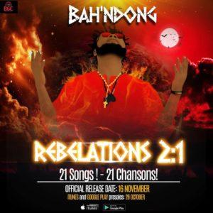 """Bah'Ndong lance son nouvel album """"Rebelations 2:1"""" avec 21 chansons"""