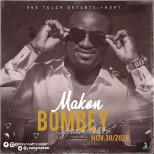 Makon  dévoile « Bombey »
