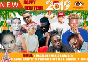 Ambe X Magasco X Mr Leo X Blanche Bailly X Tzy Panchak X Boy Tag X Blaise B X Askia X Salatiel 'Happy new year»